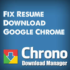 Resume Download Chrome Extension How To Resume Download In Google Chrome Browser Softstribe
