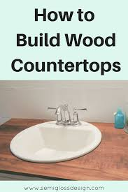 the foolproof guide to diy wood countertops for a bathroom build wood countertops bathroom upgrade diy wood countertops diy bathroom countertops budget