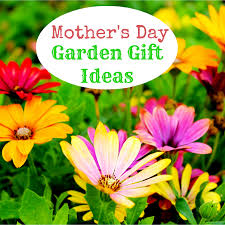 mother u0027s day garden gift ideas the greatest gift guide
