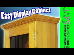 Free Woodworking Plans For Display Cabinets by Make An Easy Display Cabinet 117 Youtube
