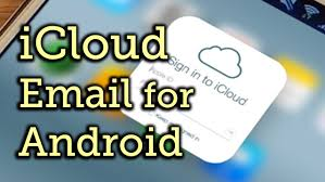 access icloud from android access your icloud email account on android devices samsung