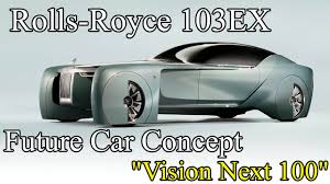 future rolls royce mind blowing features in rolls royce 103ex vision next 100