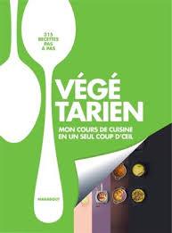 livre cours de cuisine mon cours de cuisine végétarien livres laprocure com