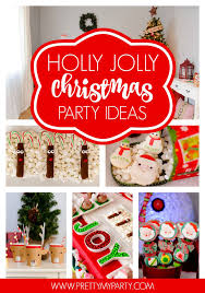 Christmas Party Food Kids - holly jolly christmas party pretty my party