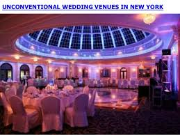 wedding venues ny unconventional wedding venues in new york