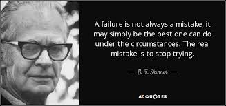 Best B Top 25 Quotes By B F Skinner Of 107 A Z Quotes