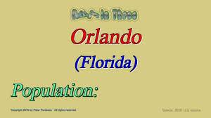 orlando florida population in 2010 digits in three youtube