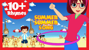 summer summer song 10 rhymes kids poems in english youtube