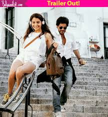 Seeking A Trailer Jab Harry Met Sejal Trailer Shah Rukh Khan And Anushka Sharma S
