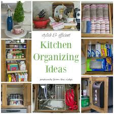 ideas for kitchen organization kitchen organization tips postcards from the ridge