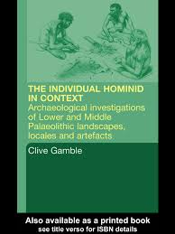 the hominid individual in context paleolithic archaeology