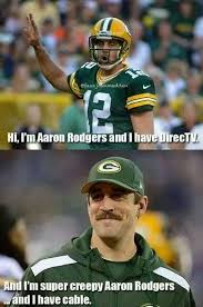 Cable Meme - 22 meme internet hi i m aaron rodgers and i have directtv and i