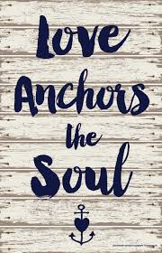 Love Anchors The Soulnautical Anchor - love anchors the soul just saying pinterest wallpaper and