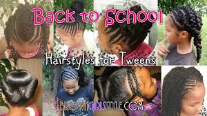pre teen hair styles pictures tween back to school natural hairstyles youtube
