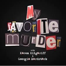 Faverit My Favorite Murder Myfavmurder Twitter