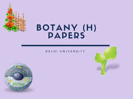 botany honors previous year question papers for first year du