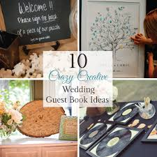 creative guest book ideas 10 creative wedding guest book ideas guestbook ideas