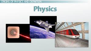 what is physics definition history u0026 branches video u0026 lesson