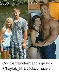 Fit Couple Meme - 2008 2017 couple transformation goals goals meme on me me