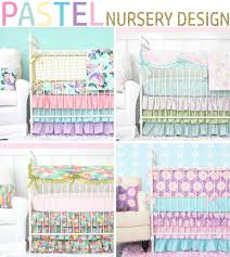 Mix And Match Crib Bedding Pastel Nursery Design With Bright Pastel Baby Bedding Caden
