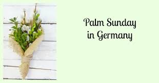 palms for palm sunday purchase celebrating palm sunday in germany with palmbuschen