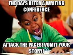 Meme Writer - writer meme monday there s no motivation like post conference