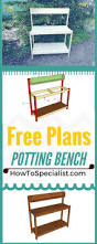 Inexpensive Potting Bench by 25 Unique Garden Work Benches Ideas On Pinterest Potting