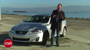 youtube lexus is f sport cnet car tech 2011 lexus is 350 awd youtube