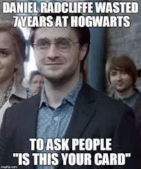 Daniel Radcliffe Meme - old harry potter imgflip