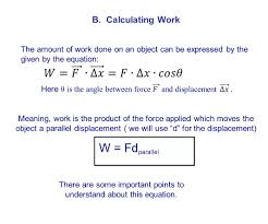 b calculating work there are some important points to understand about this equation