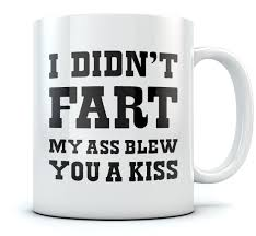 i didn u0027t my blew you a kiss funny coffee mug gift ebay