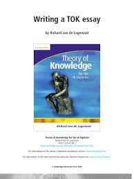 Theory Of Knowledge Essay Examples E Book Theory Of Knowledge For The Ib Diploma Argument