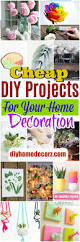 cheap diy projects for your home decoration u2022 diy home decor