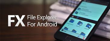 explorer for android phone fx is a dual pane multi window desktop class android file