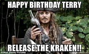 Release The Kraken Meme Generator - happy birthday terry release the kraken pirateterry meme generator