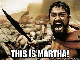 Martha Meme - this is martha this is sparta meme meme generator
