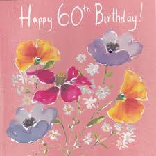 floral 60th birthday card karenza paperie