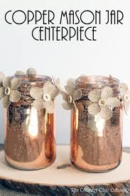 Mason Jar Centerpieces For Wedding Copper Mason Jar Centerpiece The Country Chic Cottage