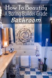 Builders Grade Bathroom by How To Beautify A Boring Builder Grade Bathroom
