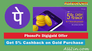 get 5 cashback on purchase get 5 cashback on gold purchase via phonepe phonepe digigold