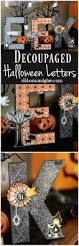 Halloween Decoration Party Ideas Best 20 Halloween Letters Ideas On Pinterest Halloween Door
