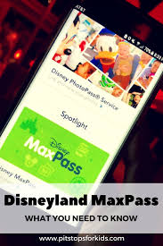disneyland california adventure maxpass and how to use it