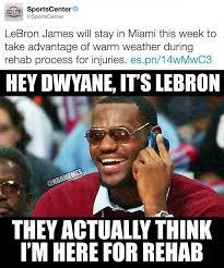Rehab Meme - nba memes lebron back to miami cavs nation i heat facebook