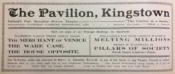 early irish cinema what u0027s on in irish cinemas u2013 100 years ago