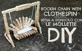 costruire sedia a dondolo rockin chain with clothespin sedia a dondolo con le mollette