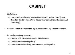 Define Presidential Cabinet The Cabinet Definition Centerfordemocracy Org