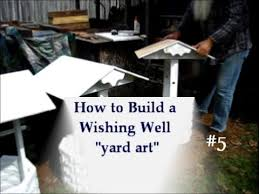 how to build a wishing well yard project 5of