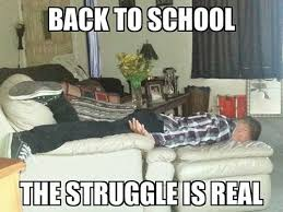 The Struggle Is Real Meme - back to school the struggle is real memes and comics