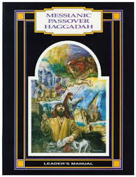 messianic passover haggadah leader s manual soft cover