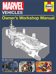 marvel vehicles owner u0027s workshop manual alex irvine